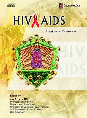 HIV and AIDS: Physician's Reference