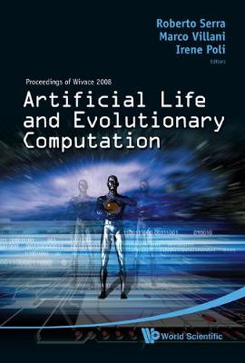 Artificial Life And Evolutionary Computation - Proceedings Of Wivace 2008