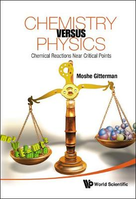 Chemistry Versus Physics: Chemical Reactions Near Critical Points
