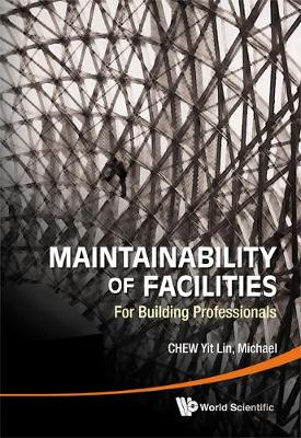 Maintainability Of Facilities: For Building Professionals