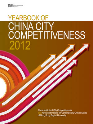 Yearbook of China City Competitiveness 2012