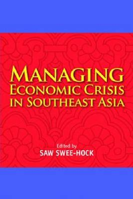 Managing Economic Crisis in Southeast Asia