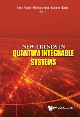 New Trends In Quantum Integrable Systems - Proceedings Of The Infinite Analysis 09