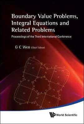 Boundary Value Problems, Integral Equations And Related Problems - Proceedings Of The Third International Conference