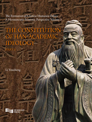 The Constitution of Han-Academic Ideology (Part 1)