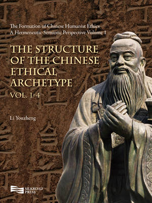 The Formation of Chinese Humanist Ethics: From a Hermeneutic-Semiotic Perspective
