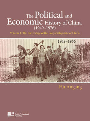 The Early Stage of People's Republic of China (1949-1956)