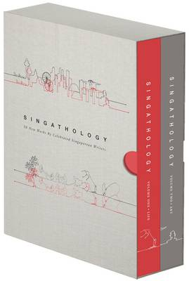 Singathology: 50 New Works by Celebrated Singaporean Writers