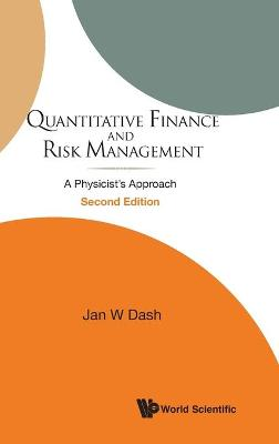 Quantitative Finance And Risk Management: A Physicist's Approach (2nd Edition)