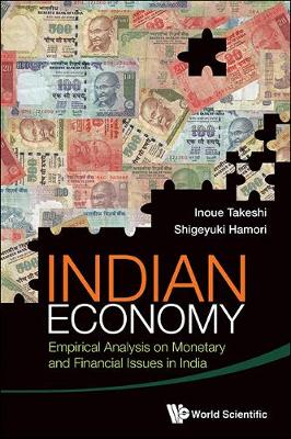 Indian Economy: Empirical Analysis On Monetary And Financial Issues In India