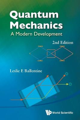 Quantum Mechanics: A Modern Development (2nd Edition)