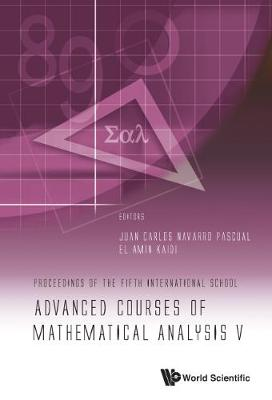 Advanced Courses Of Mathematical Analysis V - Proceedings Of The Fifth International School
