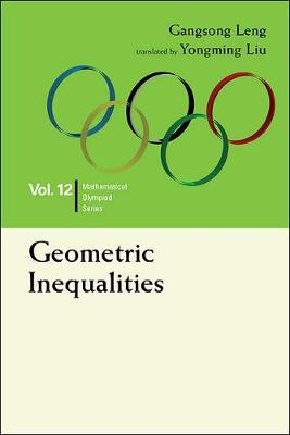 Geometric Inequalities: In Mathematical Olympiad And Competitions