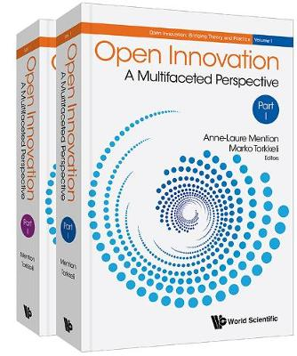 Open Innovation: A Multifaceted Perspective (In 2 Parts)