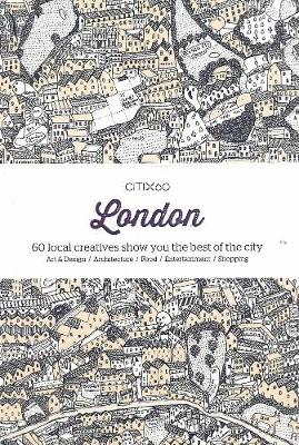 Citix60: London: 60 Local Creatives Show You The Best of the City