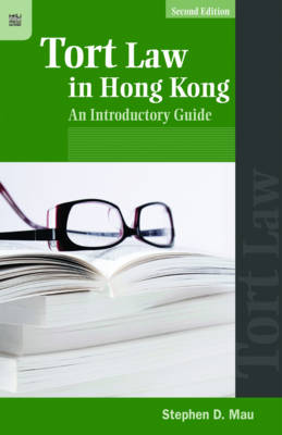 Tort Law in Hong Kong: An Introductory Guide