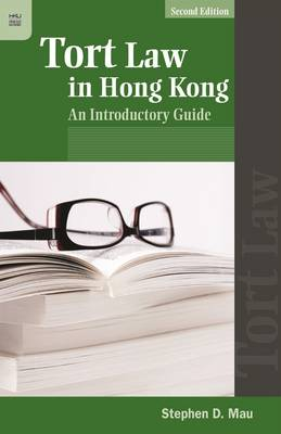 Tort Law in Hong Kong - An Introductory Guide
