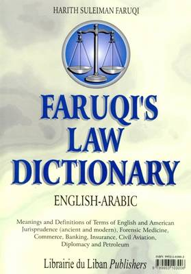 Faruqi's law dictionary - English>Arabic