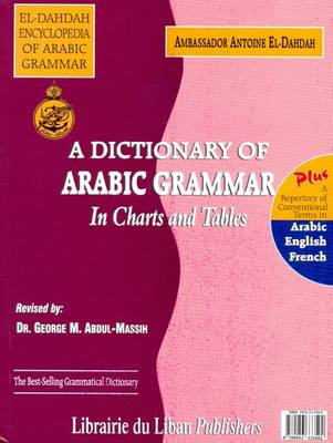 A Dictionary of Arabic Grammar in Charts and Tables