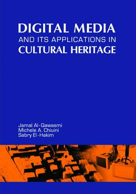 Digital Media and Its Applications in Cultural Heritage