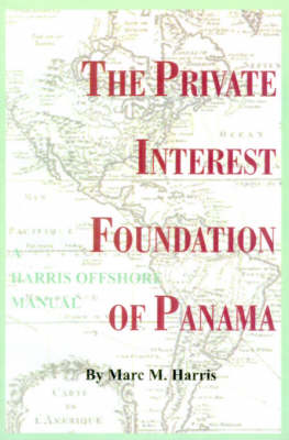 The Private Interest Foundation of Panama