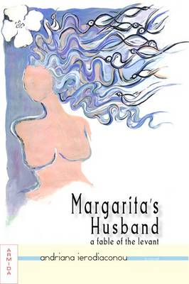 Margarita's Husband: A Fable of the Levant