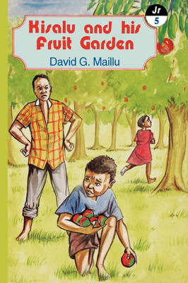 Kisalu and His Fruit Garden and Other Stories