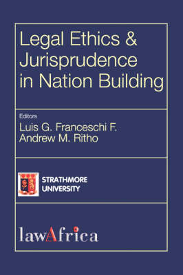 Legal Ethics and Jurisprudence in Nation Building