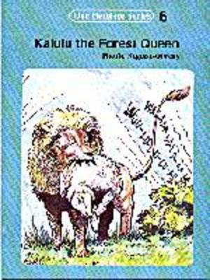 Kalulu the Forest Queen