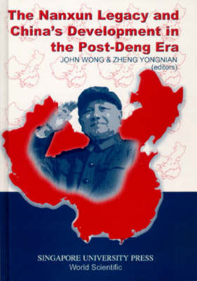 Nanxun Legacy And China's Development In The Post-deng Era, The