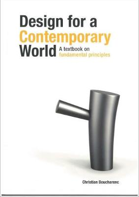 Design for a Contemporary World: A Textbook on Fundamental Principles