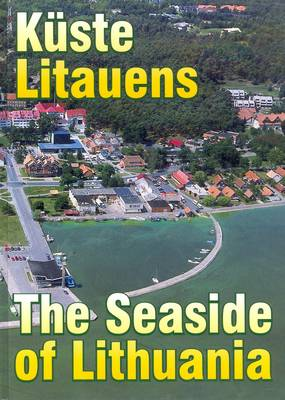 The Seaside of Lithuania