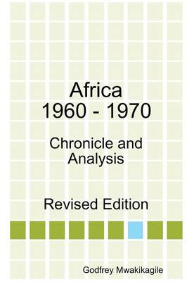 Africa 1960 - 1970: Chronicle and Analysis