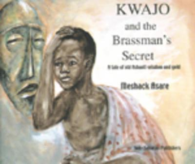 Kwajo and the Brassman's Secret: A Tale of Old Ashanti Wisdom and Gold