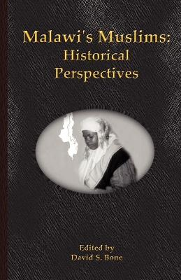 Malawi's Muslims: Historical Perspectives