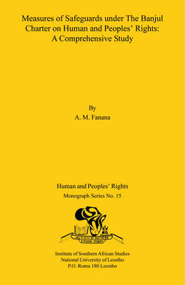 Measures of Safeguards Under the Banjul Charter on Human and Peoples' Rights: A Comparative Study