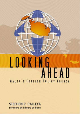 Looking Ahead: Malta's Foreign Policy Agenda