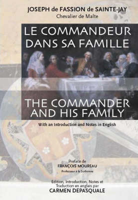 Le Commandeur Dans Sa Famille: The Commander and His Family