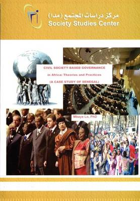 Civil Society-Based Governance in Africa: Theories and Practices. a Case Study of Senegal