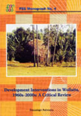 Development Interventions in Wollaita, 1960s-2000s. A Critical Review
