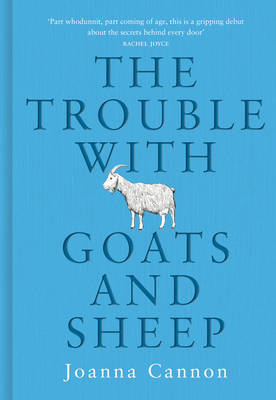 Signed: The Trouble with Goats and...