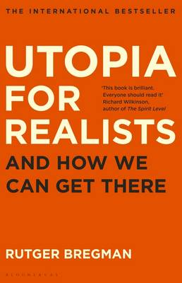 Signed: Utopia for Realists - signed...