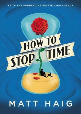 How to Stop Time - SIGNED EDITION