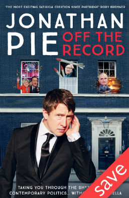 Signed Copy - Jonathan Pie: Off The...