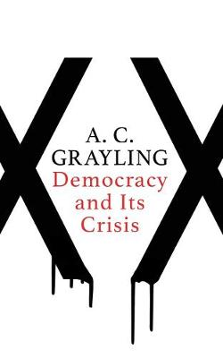Signed Copy - Democracy and its Crisis