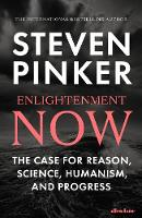 Signed Copy - Enlightenment Now: The...