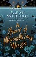 A Year of Marvellous Ways - signed first edition