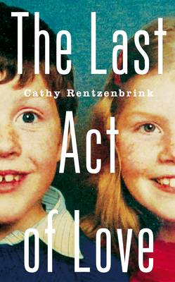 The Last Act of Love - signed first...
