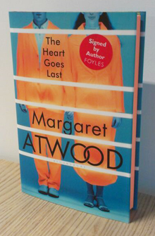 The Heart Goes Last - signed first edition
