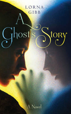 A Ghost's Story - signed first edition